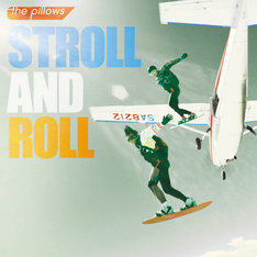 the pillows「STROLL AND ROLL」ジャケット