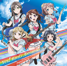 Poppin'Party「Yes! BanG_Dream!」ジャケット