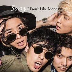 I Don't Like Mondays.「Sorry」初回限定盤ジャケット