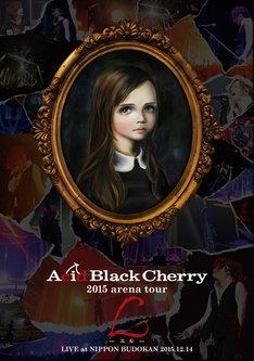 Acid Black Cherry「2015 arena tour L-エル-」DVDジャケット
