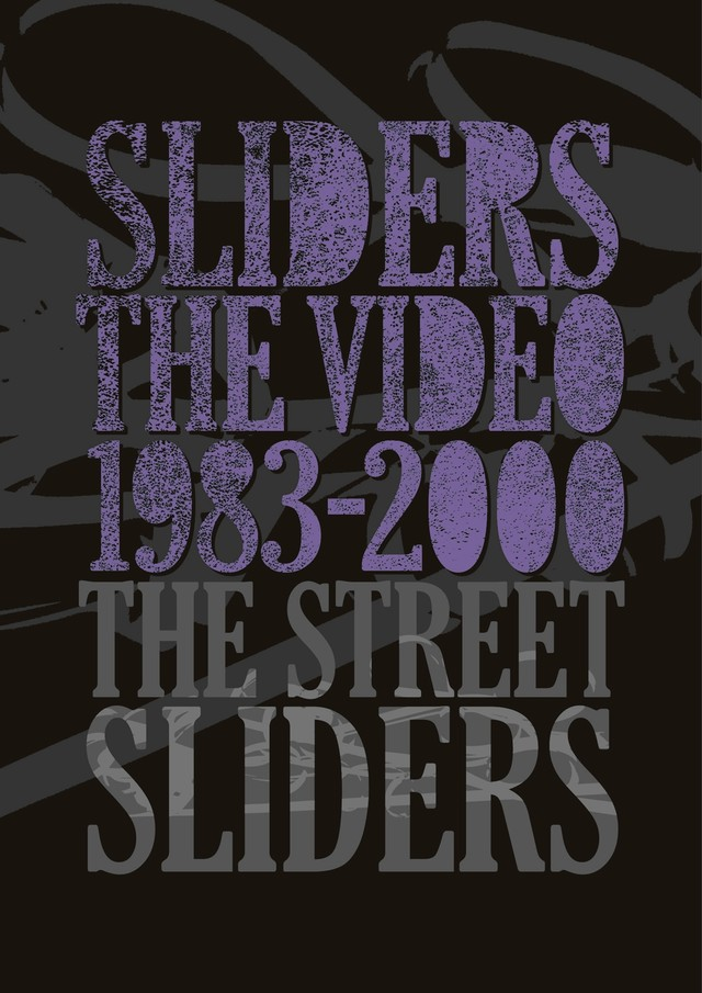 THE STREET SLIDERS「SLIDERS THE VIDEO 1983-2000」DVDボックスジャケット