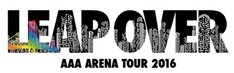 「AAA ARENA TOUR 2016 -LEAP OVER-」ロゴ