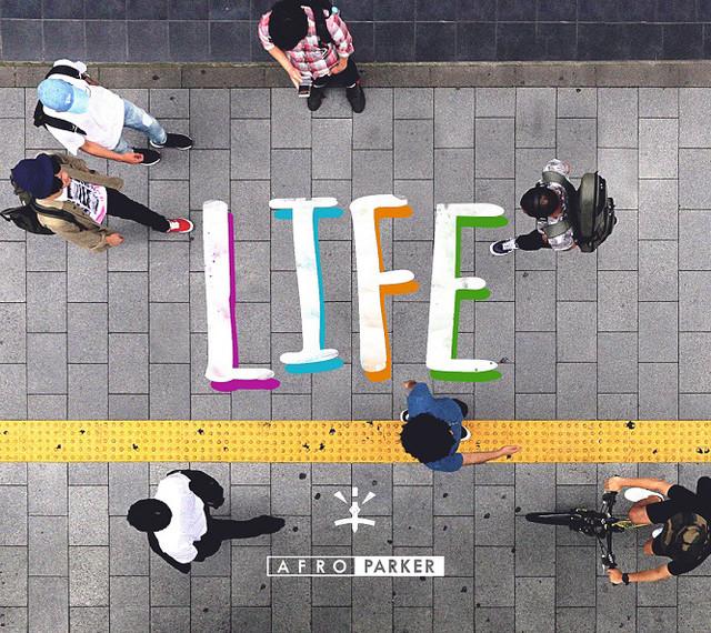 AFRO PARKER「LIFE」ジャケット