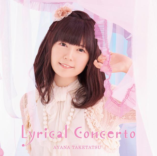 竹達彩奈「Lyrical Concerto」初回限定盤ジャケット