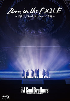 「Born in the EXILE ~三代目 J Soul Brothersの奇跡~」初回限定盤Blu-rayジャケット