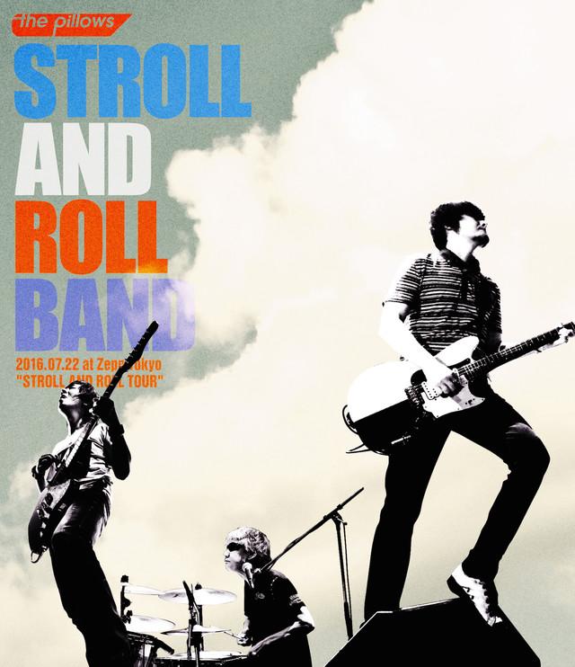 """11月23日にリリースされるthe pillowsライブBlu-ray「STROLL AND ROLL BAND 2016.07.22 at Zepp Tokyo """"STROLL AND ROLL TOUR""""」ジャケット。"""