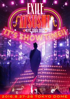 "EXILE ATSUSHI「EXILE ATSUSHI LIVE TOUR 2016 ""IT'S SHOW TIME!!""」DVDジャケット"