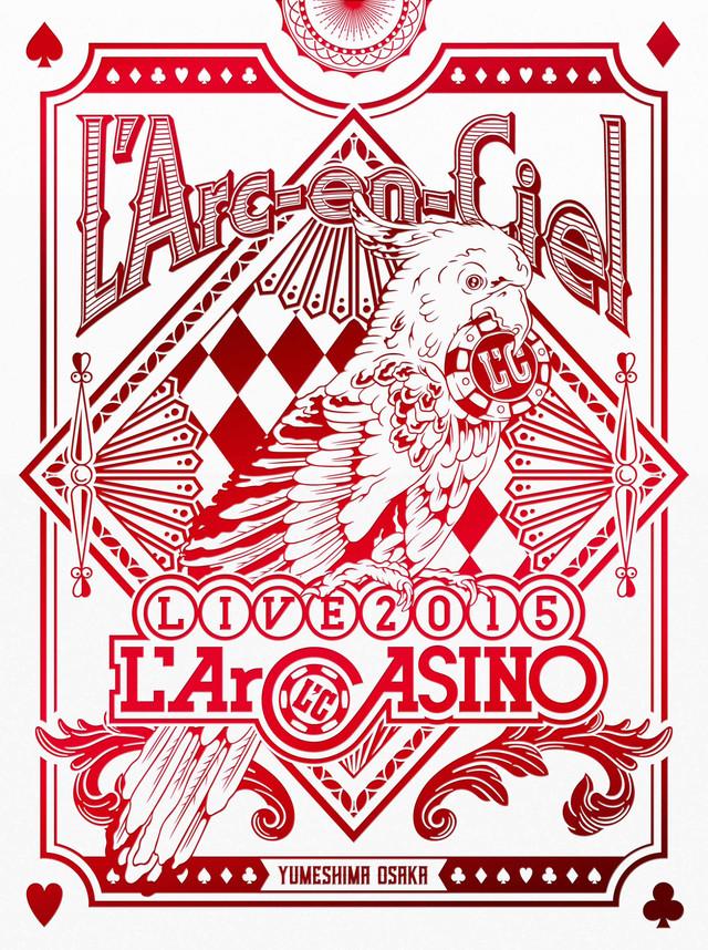 L'Arc-en-Ciel「L'Arc-en-Ciel LIVE 2015 L'ArCASINO」初回限定盤ジャケット