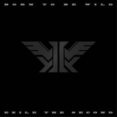 EXILE THE SECOND「BORN TO BE WILD」ジャケット