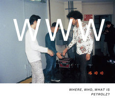 V.A.「WHERE, WHO, WHAT IS PETROLZ?」完全生産限定盤ジャケット