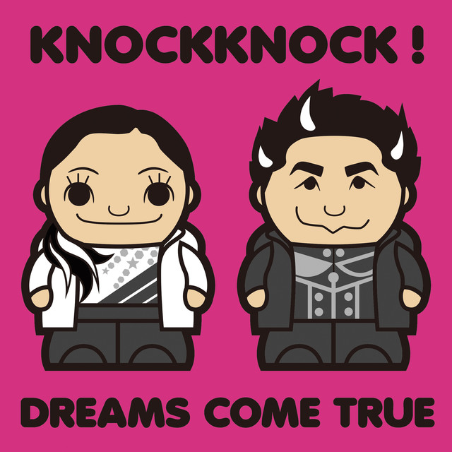 DREAMS COME TRUE「KNOCKKNOCK!」ジャケット
