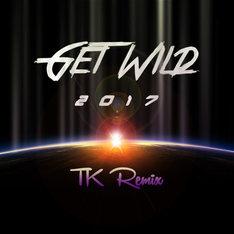 TM NETWORK「GET WILD 2017 TK REMIX」ジャケット