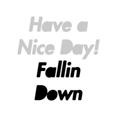 Have a Nice Day!「Fallin Down」配信ジャケット