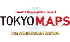 「J-WAVE & Roppongi Hills present TOKYO M.A.P.S 10th ANNIVERSARY EDITION」ロゴ