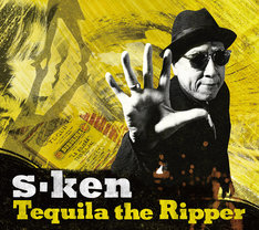 s-ken「Tequila the Ripper」ジャケット