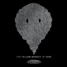 THE YELLOW MONKEY「THE YELLOW MONKEY IS HERE. NEW BEST」ジャケット