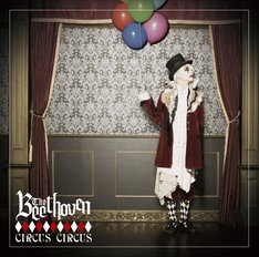 THE BEETHOVEN「CIRCUS CIRCUS」TYPE-Aジャケット