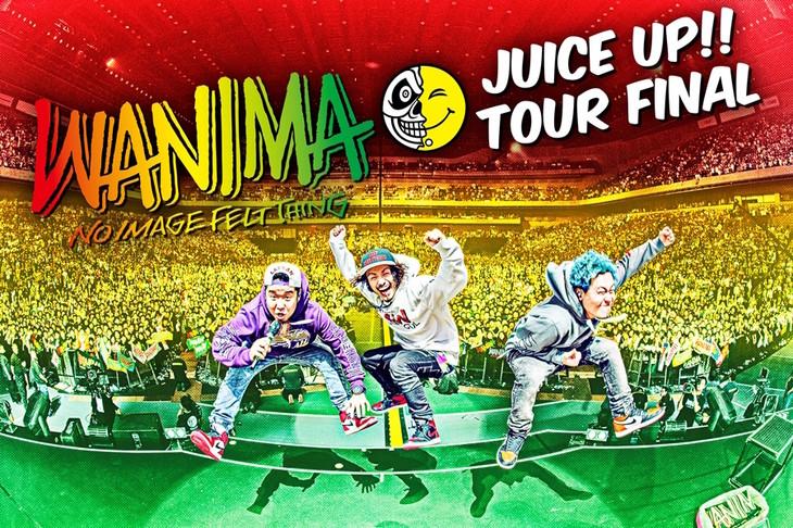 WANIMA「JUICE UP!! TOUR FINAL」告知画像