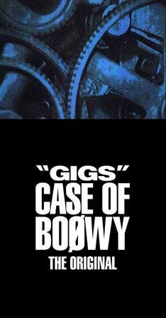 "BOOWY「""GIGS"" CASE OF BOOWY -THE ORIGINAL-」ジャケット"
