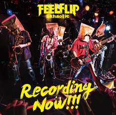 FEELFLIP「Recording Now!!!」ジャケット