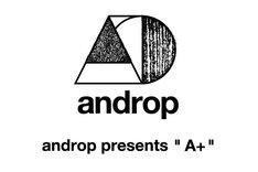 """「androp presents """" A+ """"」ロゴ"""