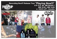 "FEELFLIP「Recording Now!!! Release Tour ""Playing Now!!!""」京都・GROWLY公演の告知画像。"