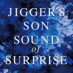 JIGGER'S SON「SOUND of SURPRISE」ジャケット