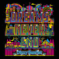 Dizzy Sunfist「DREAMS NEVER END」ジャケット