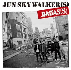 JUN SKY WALKER(S)「BADAS(S)」ジャケット