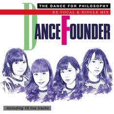 フィロソフィーのダンス「ダンス・ファウンダー」ジャケット