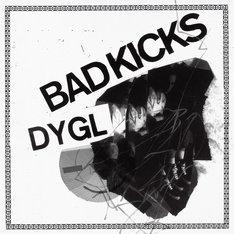 DYGL「Bad Kicks / Hard to Love」ジャケット