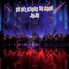 "JUJU「JUJU BIG BAND JAZZ LIVE ""So Delicious, So Good""」ジャケット"