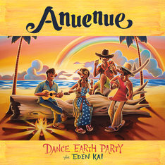 DANCE EARTH PARTY「Anuenue」CD+DVD盤ジャケット