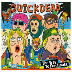 QUICKDEAD「The Way To Fun House」ジャケット
