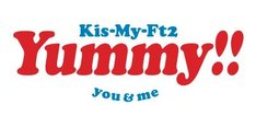 Kis-My-Ft2「Yummy!!」ロゴ
