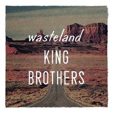 KING BROTHERS「wasteland / 荒野」ジャケット