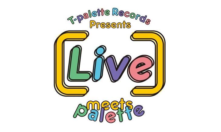 「T-Palette Records Presents [Live]meets palette」ロゴ