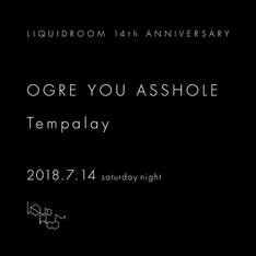 「LIQUIDROOM 14th ANNIVERSARY OGRE YOU ASSHOLE / Tempalay」ビジュアル
