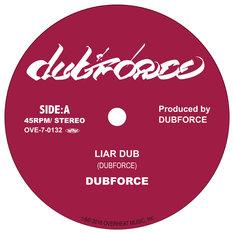 DUBFORCE「LIAR DUB / 光り出しそうだ」A面ビジュアル