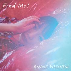 吉田凜音「Find Me!」配信ジャケット