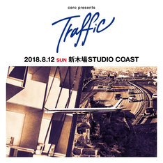 「cero presents『Traffic』」告知ビジュアル