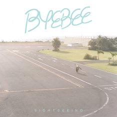 Byebee「SIGHTSEEING」ジャケット
