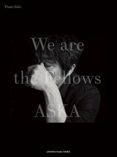 ASKA「ピアノソロ ASKA 『We are the Fellows』」表紙