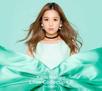 西野カナ「Love Collection 2 ~mint~」初回限定盤ジャケット