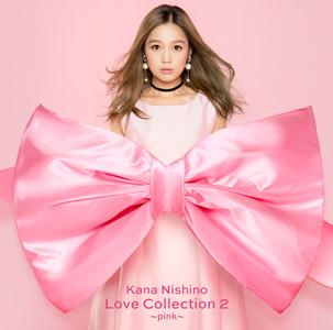 西野カナ「Love Collection 2 ~pink~」通常盤ジャケット