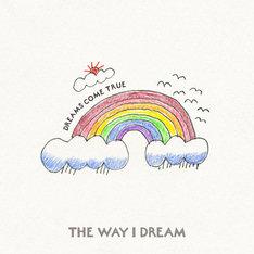 DREAMS COME TRUE「THE WAY I DREAM」ジャケット
