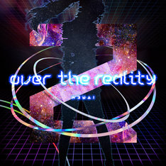 Kizuna AI(キズナアイ)「over the reality」配信ジャケット