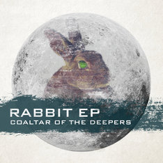 COALTAR OF THE DEEPERS「RABBIT EP」ジャケット