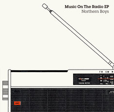 Northern Boys「Music On The Radio EP」ジャケット