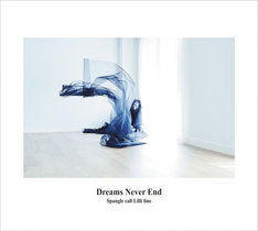 Spangle call Lilli line「Dreams Never End」ジャケット